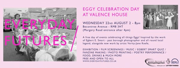 Banner advertising an Egbert Smart celebration day at Valence House August 2018